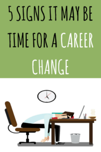 5 Signs it May Be Time for a Career Change